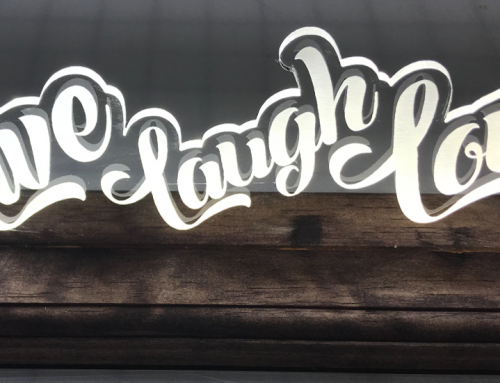 Live Laugh Love Custom Cut and Etched Light Sign